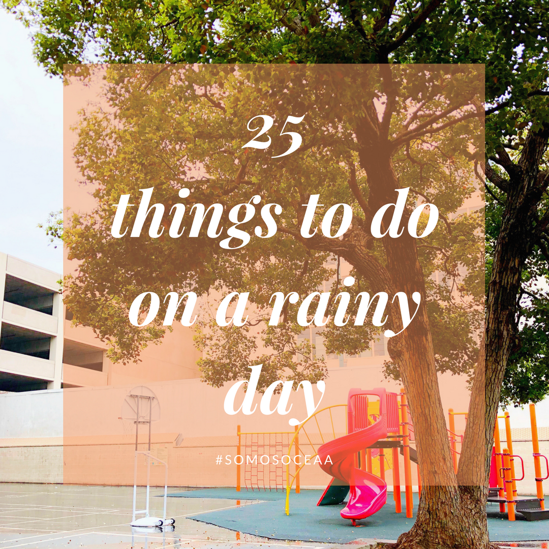 25 things to do on a rainy day